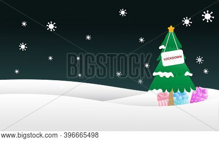 Concept Of Christmas Lockdown In Coronavirus Pandemic. Illustration Of Christmas Tree With Lockdown