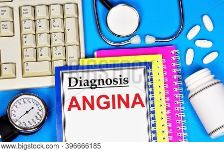 Angina. Text Label For A Medical Diagnosis. Treatment With Medications And Procedures.
