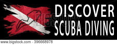 Discover Scuba Diving, Diver Down Flag, Scuba Flag, Scuba Diving