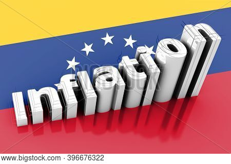 Word Inflation On Up Trend, With Growth Inflation Chart And Word Inflation On Venezuela Flag Of Silk