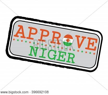 Vector Stamp For Approve Logo With Niger Flag In The Shape Of O And Text Niger. Grunge Rubber Textur