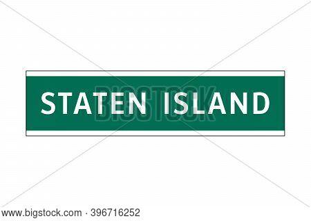 Staten Island Sign In New York City