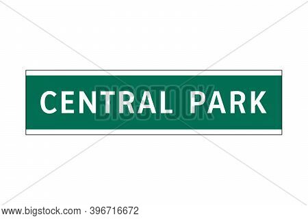 Central Park Sign In New York City