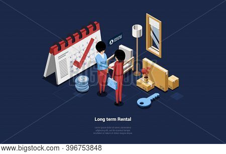 Cartoon 3d Composition, Vector Isometric Illustration On Long Term Rental Concept. Two Characters Ar