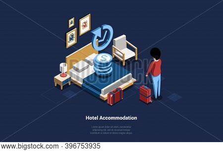 Hotel Accommodation Service Concept Vector Illustration In Cartoon 3d Style. Isometric Composition O