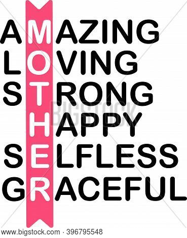 Amazing Loving Strong Happy Selfless Graceful On The White Background. Vector Illustration