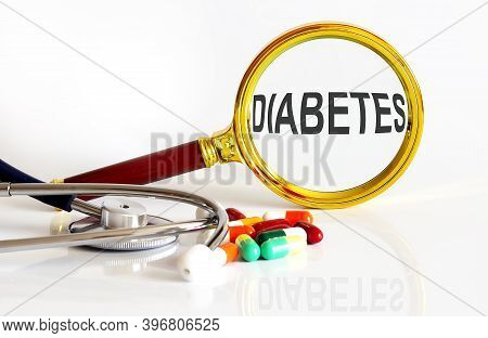 Magnifying Lens With Text Diabetes With Medical Tools,pills