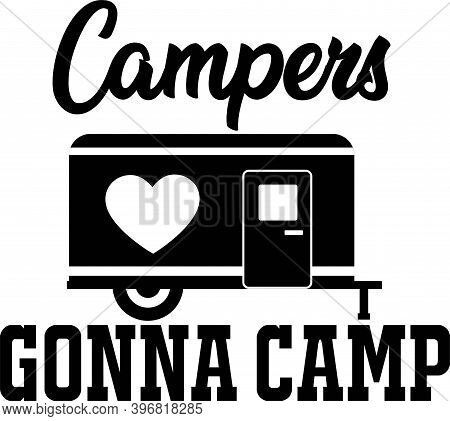 Campers Gonna Camp On The White Background. Vector Illustration