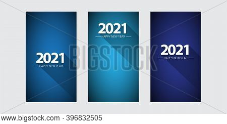 2021 Happy New Year Vertical Banner Background Set Or Greeting Card With Text. Vector 2021 New Year