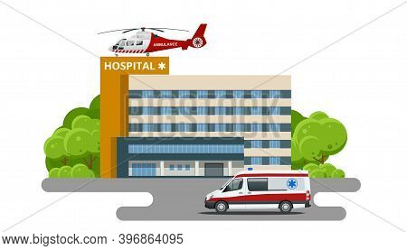 Hospital Building, Ambulance And Red Medical Evacuation Helicopter. Ambulance Helicopter. Healthcare