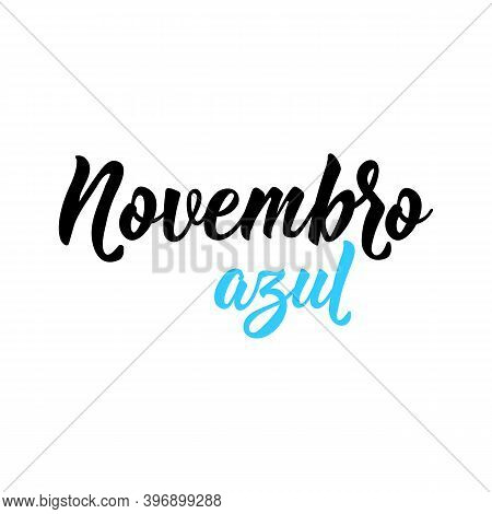 Brazilian Lettering. Translation From Portuguese - Blue November. Modern Vector Brush Calligraphy. I