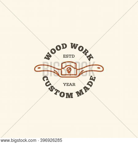 Logo Design Template With Spokeshave For Wood Shop, Carpentry, Woodworkers, Wood Working Industry. L
