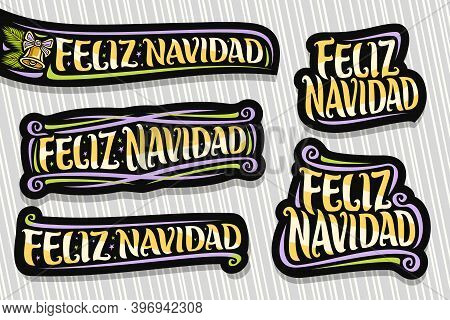 Vector Set For Merry Christmas In Spanish Language, 5 Dark Isolated Logos With Spanish Text - Feliz