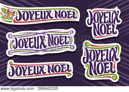 Vector Set For Merry Christmas In French Language, 5 Cut Paper Logos With French Text - Joyeux Noel