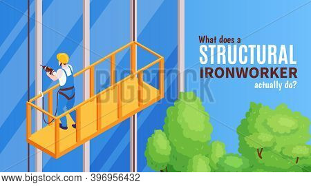 Structural Ironworker Banner With Work Concept Symbols Isometric Vector Illustration