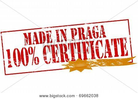Made In Praga One Hundred Percent Certificate