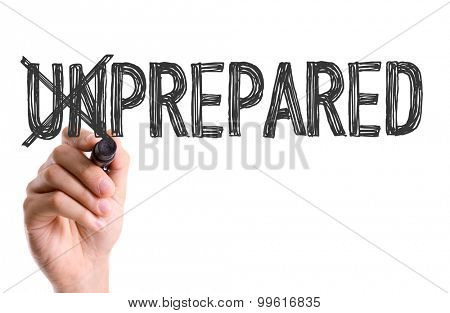 Hand with marker writing the word Unprepared