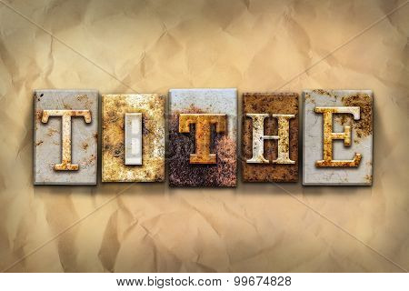 Tithe Concept Rusted Metal Type