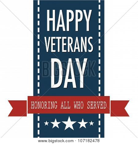 Happy veterans day quote for the Vet Day in USA on the 11th of November poster