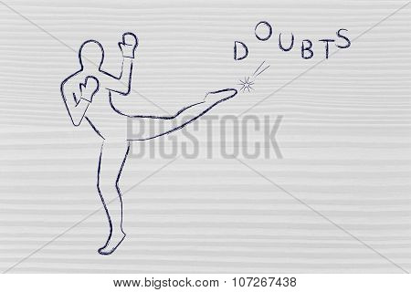 Person Kicking And Boxing The Word Doubts