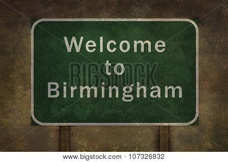 Welcome To Birmingham Roadside Sign Illustration, With Distressed Ominous Background