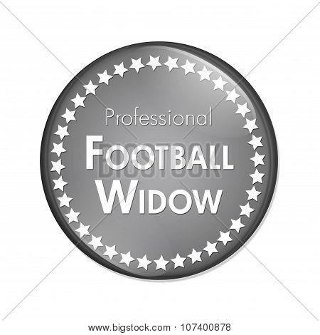 Professional Football Widow Button