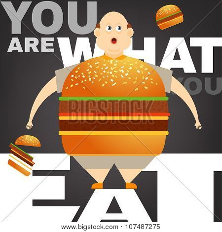 Beautiful vector illustration of the overweight man in the You are what you eat concept. Editable image useful in obesity placard, poster, infographics and brochure design in cartoonish style. poster