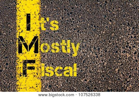 Business Acronym Imf As It's Mostly Fiscal