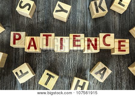 Wooden Blocks with the text: Patience