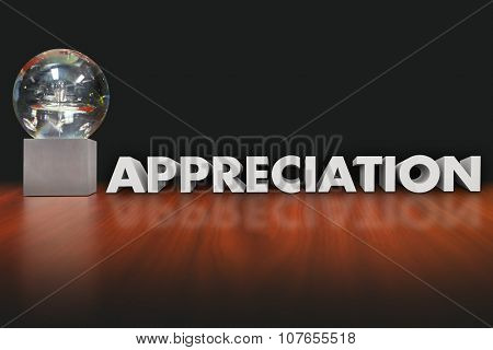 Appreciation word in 3d letters beside a trophy, prize, award or reward honoring or recognizing an employee, worker or team member