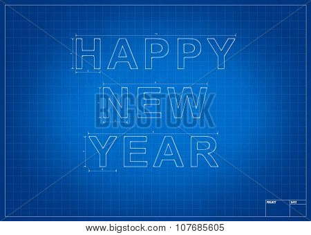 Architect Blueprint With Happy New Year