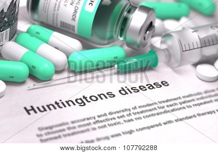 Diagnosis - Huntingtons Disease. Medical Concept.
