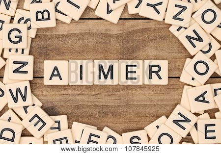 Aimer - To Love In French