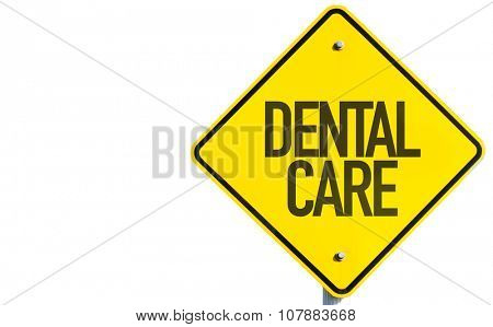 Dental Care sign isolated on white background