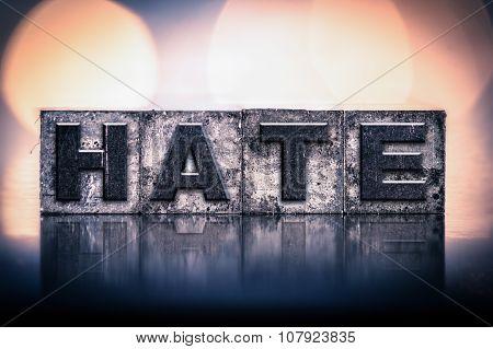 Hate Concept Vintage Letterpress Type