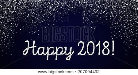 Happy 2018 Greeting Card. Amazing Falling Stars Background. Amazing Falling Stars On Deep Blue Backg