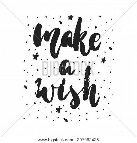 Make a wish - hand drawn Christmas and New Year winter holidays lettering quote isolated on the white background. Fun brush ink inscription for photo overlays greeting card or poster design