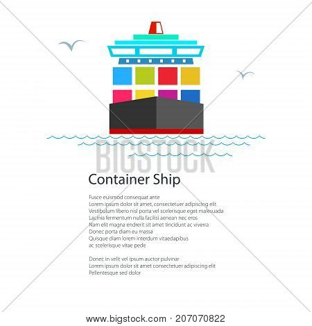 Front View of the Cargo Container Ship and text Industrial Marine Vessel with Containers on a Board International Freight Transportation Poster Brochure Flyer Design Vector Illustration