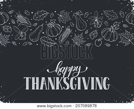 Happy thanksgiving day. Hand drawn lettering on blackboard. Thanksgiving poster with autumn leaves horisontal border.