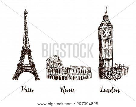 Paris, London Rome. Set of European capitals symbols. Eiffel tower, Coliseum, Big Ben or clock tower, westminster. Vector hand drawn sketch illustration. Britain, Italy, France. architecture, travel