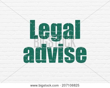 Law concept: Painted green text Legal Advise on White Brick wall background