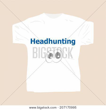 Headhunting . Man Wearing White Blank T-shirt