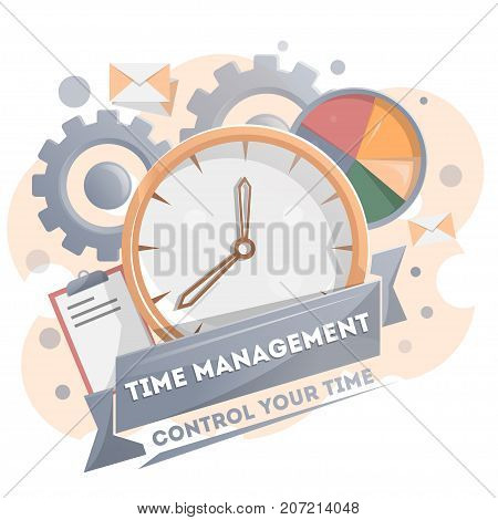 Time management poster with clock. Time planning and control concept for effiecient succesful and profitable business. Effective working time organization vector illustration in flat style.