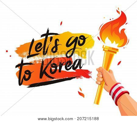 Let's go to Korea. Torch in the hand. Vector illustration on a white background with a smear of orange ink. Sports concept.