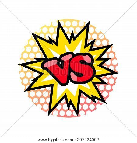 Versus fight emblem in cartoon style. Fight opposition symbol, VS bright colorful element vector illustration