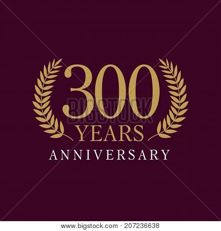 300 years anniversary royal logo. Template emblem 300th years old luxurious anniversary with a frame in the form of laurel branches and the number 300. Vector illustration