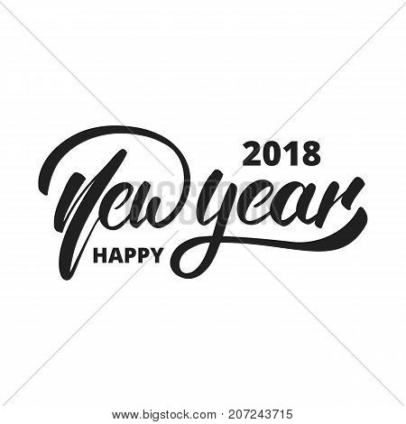 New Year 2018. Hand drawn logo for New Year card, poster, design etc. Happy New Year 2018 hand lettering.