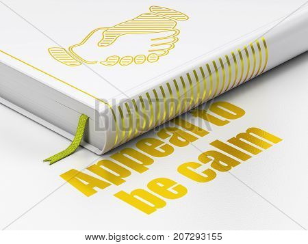 Politics concept: closed book with Gold Handshake icon and text Appeal To Be Calm on floor, white background, 3D rendering