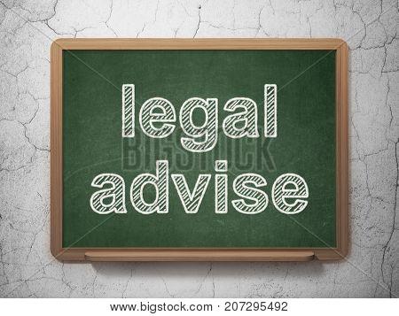 Law concept: text Legal Advise on Green chalkboard on grunge wall background, 3D rendering