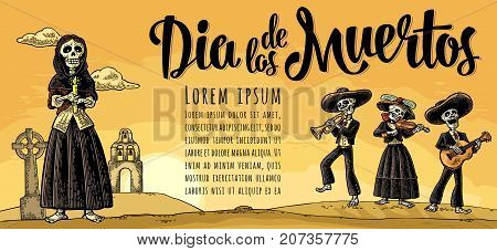Skeleton in Mexican national costumes holding burning candle and play the guitar, violin, trumpet. Vector vintage engraving. Panorama desert, grave, church, sunset. Dia de los Muertos lettering